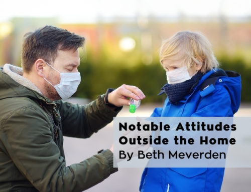Notable Attitudes  Outside the Home