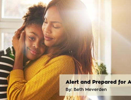Alert and Prepared