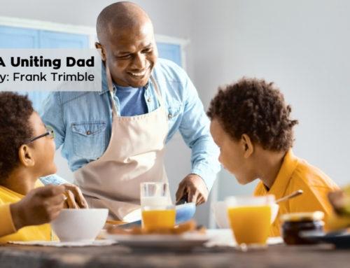 A Uniting Dad