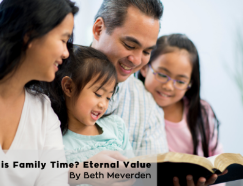 What is Family Time? Eternal Value