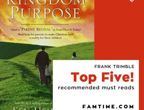 Parenting With Kingdom Purpose by Ken Hemphill & Richard Ross