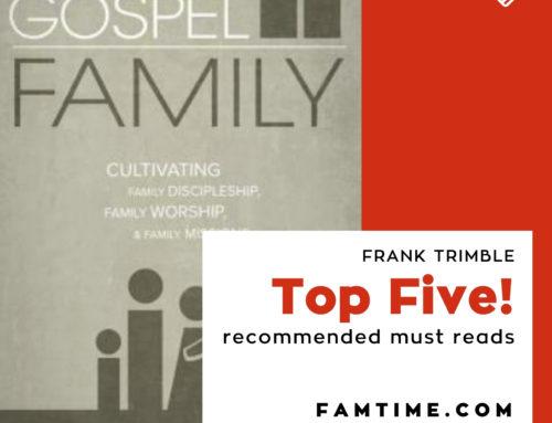 Gospel Family: Cultivating Family Discipleship, Family Worship, & Family Mission